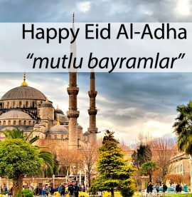 Happy Eid Al-Adha (feast of sacrifice) to you all! Mutlu Bayramlar…